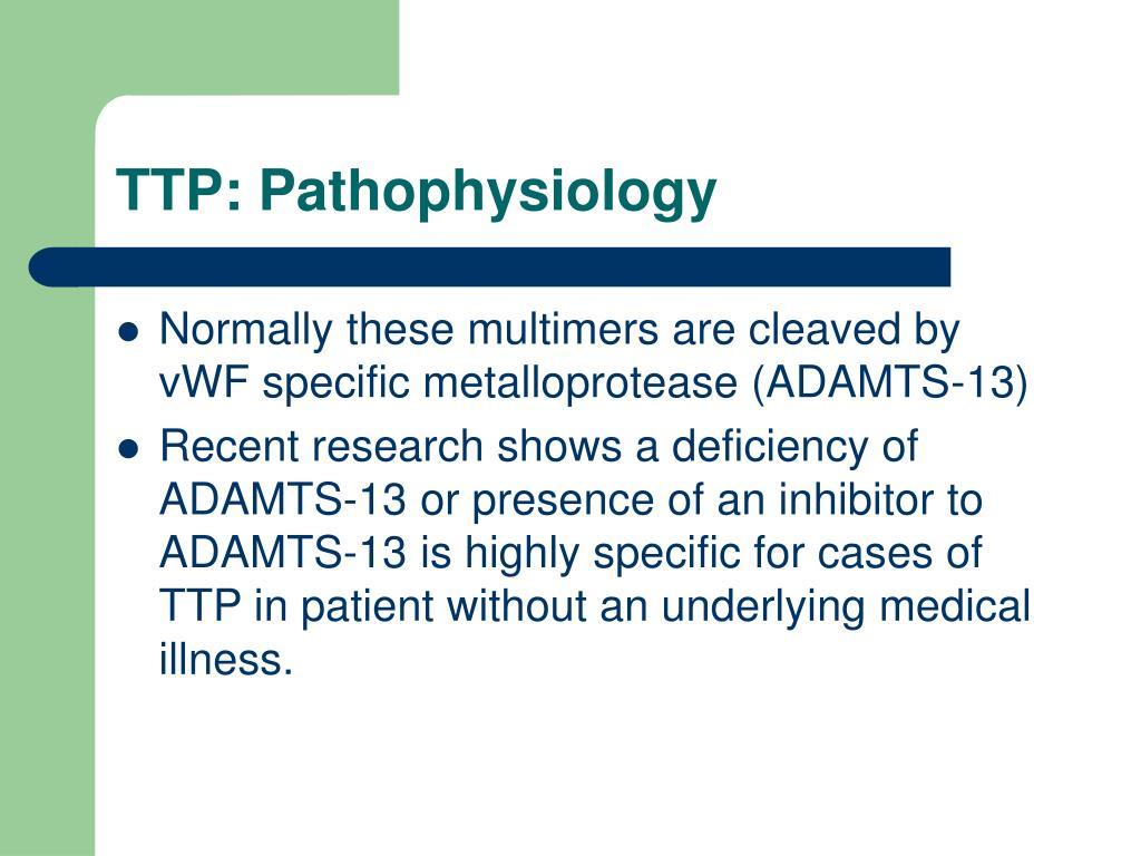 TTP: Pathophysiology