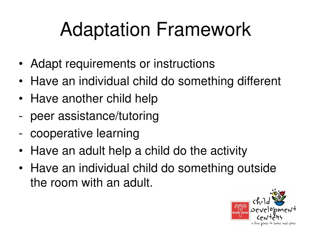 Adaptation Framework