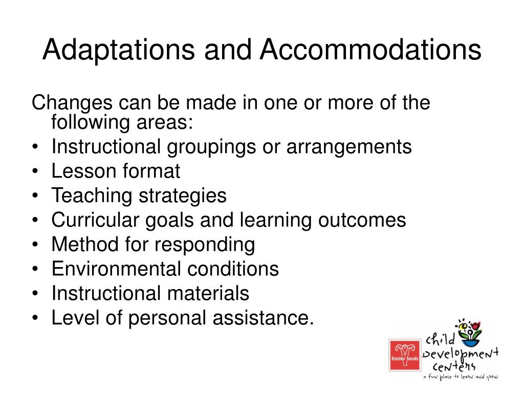 Adaptations and Accommodations