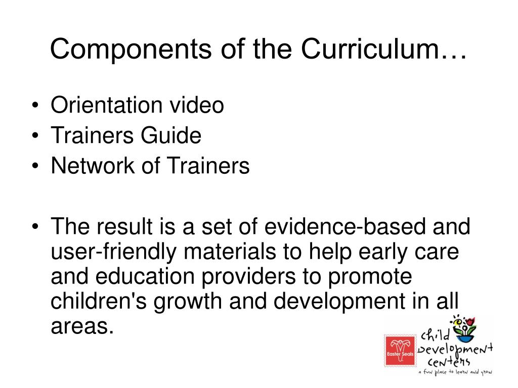 Components of the Curriculum…