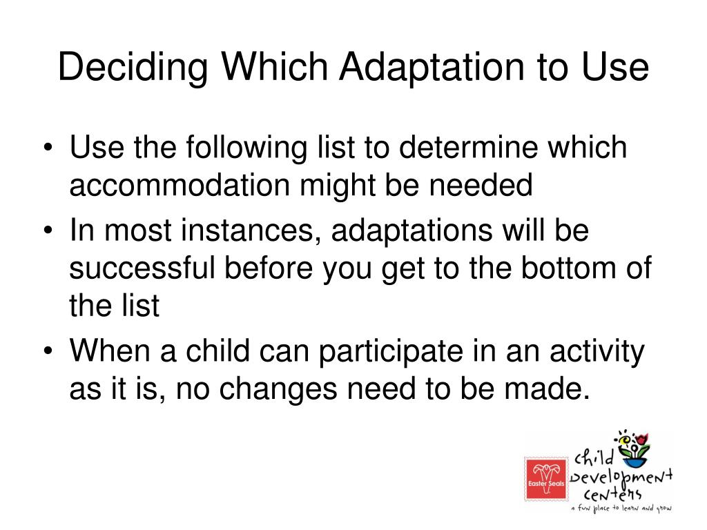 Deciding Which Adaptation to Use
