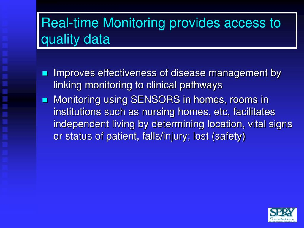 Real-time Monitoring provides access to quality data