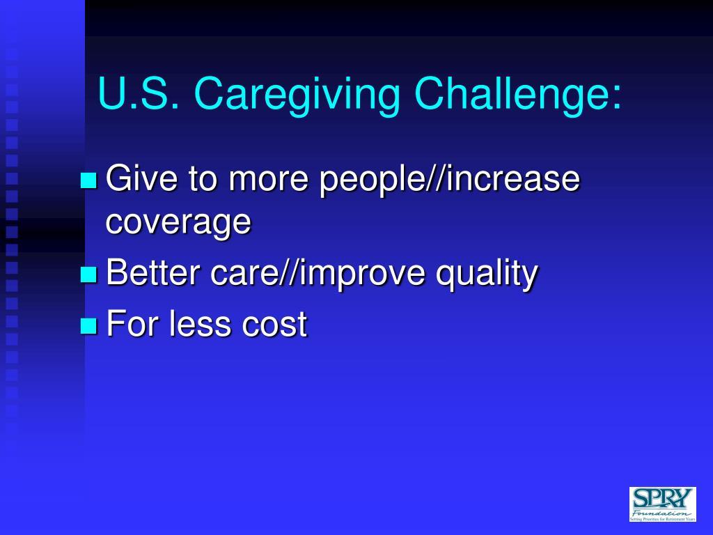 U.S. Caregiving Challenge: