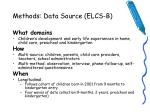 methods data source elcs b