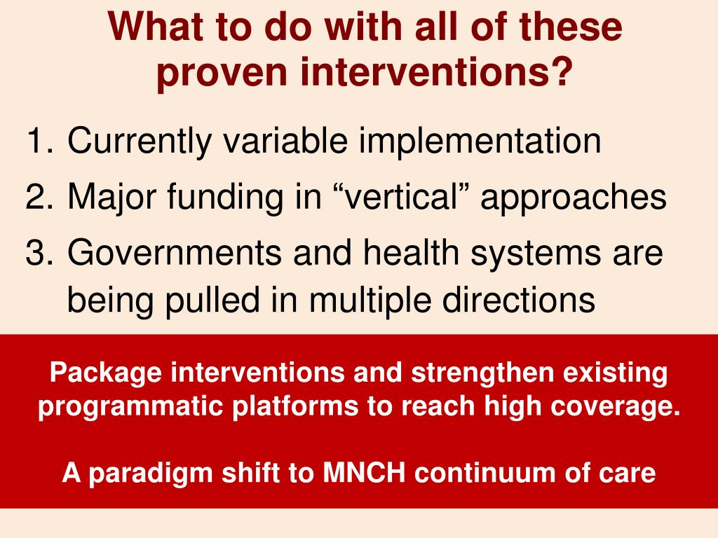 What to do with all of these proven interventions?
