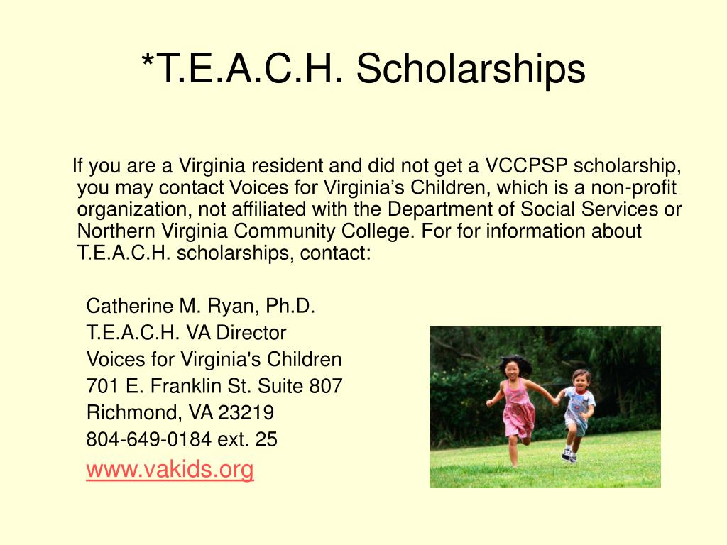 *T.E.A.C.H. Scholarships