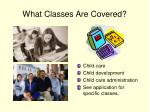 what classes are covered