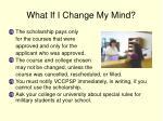 what if i change my mind