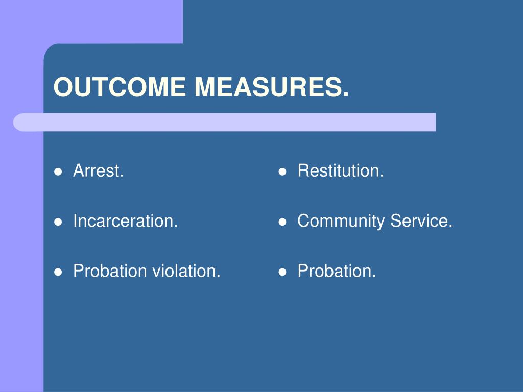 outcome measures An outcome measure is any characteristic or quality measured to assess a  patient's status[1] an outcome measure is the result of a test that is used to  objectively.