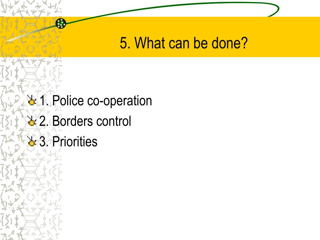 5. What can be done?