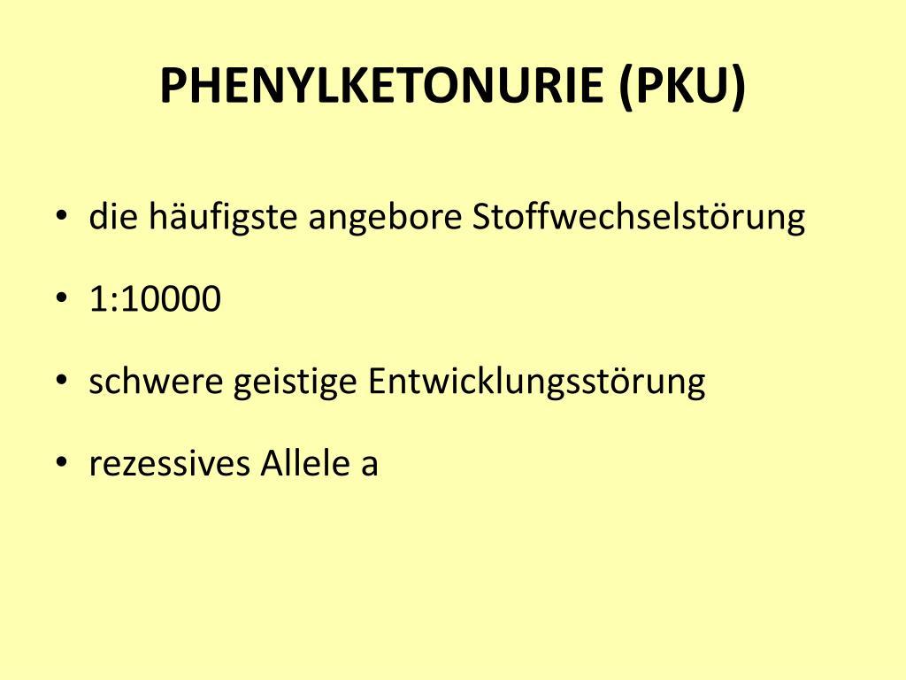PHENYLKETONURIE (PKU)