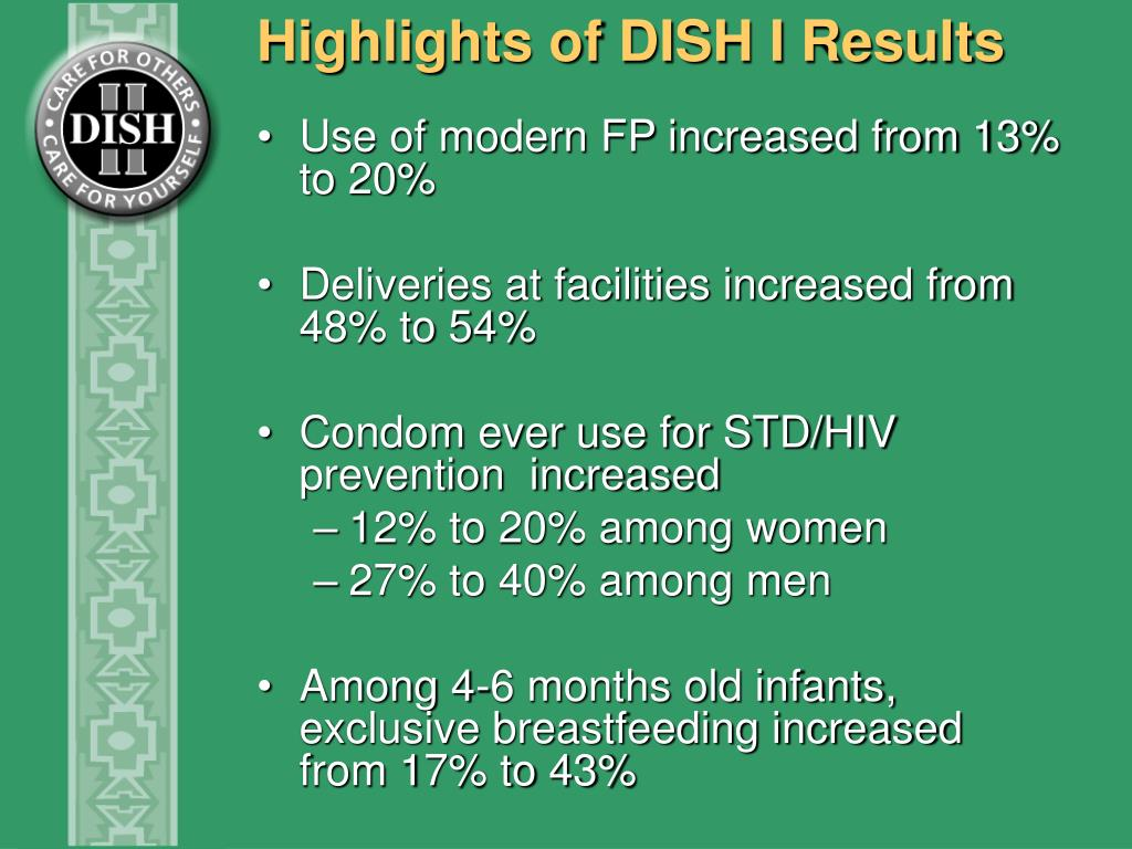 Highlights of DISH I Results