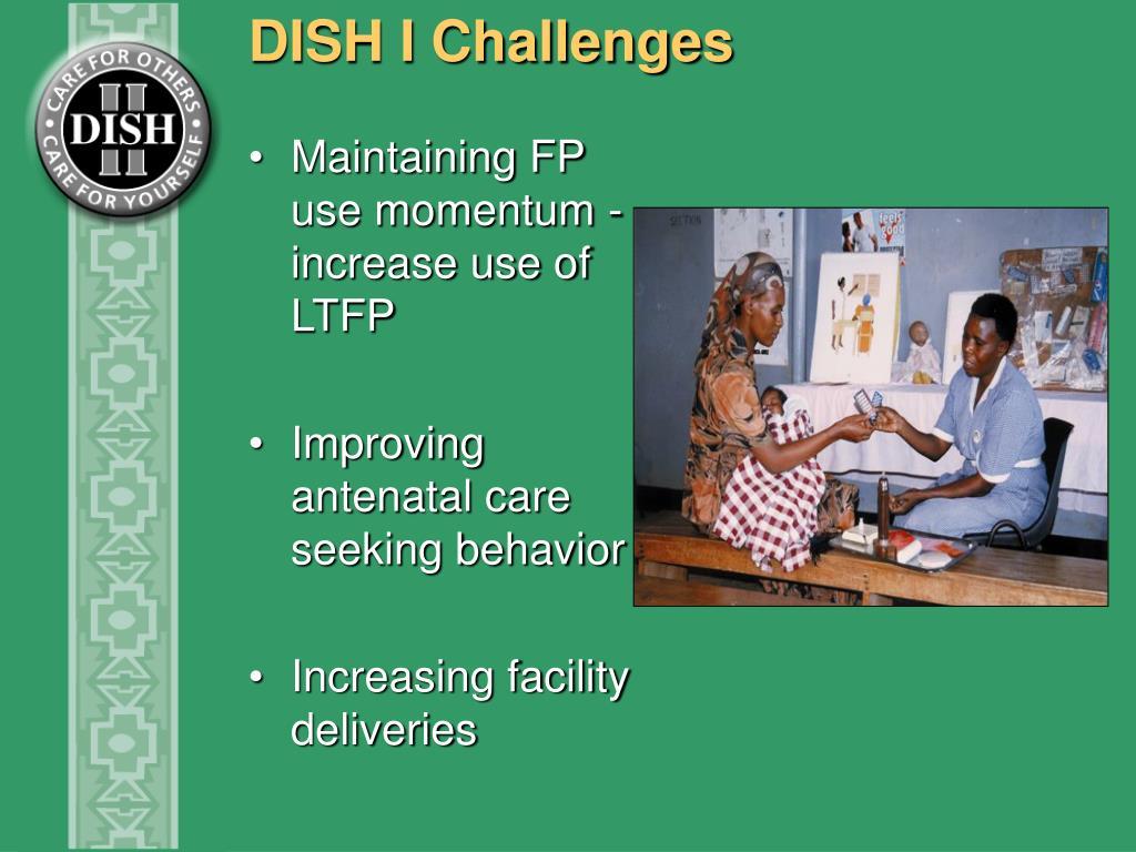 DISH I Challenges