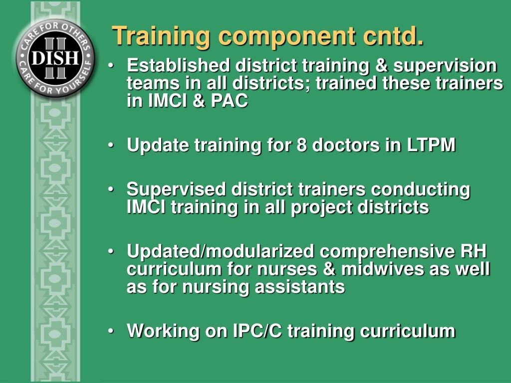 Training component cntd.
