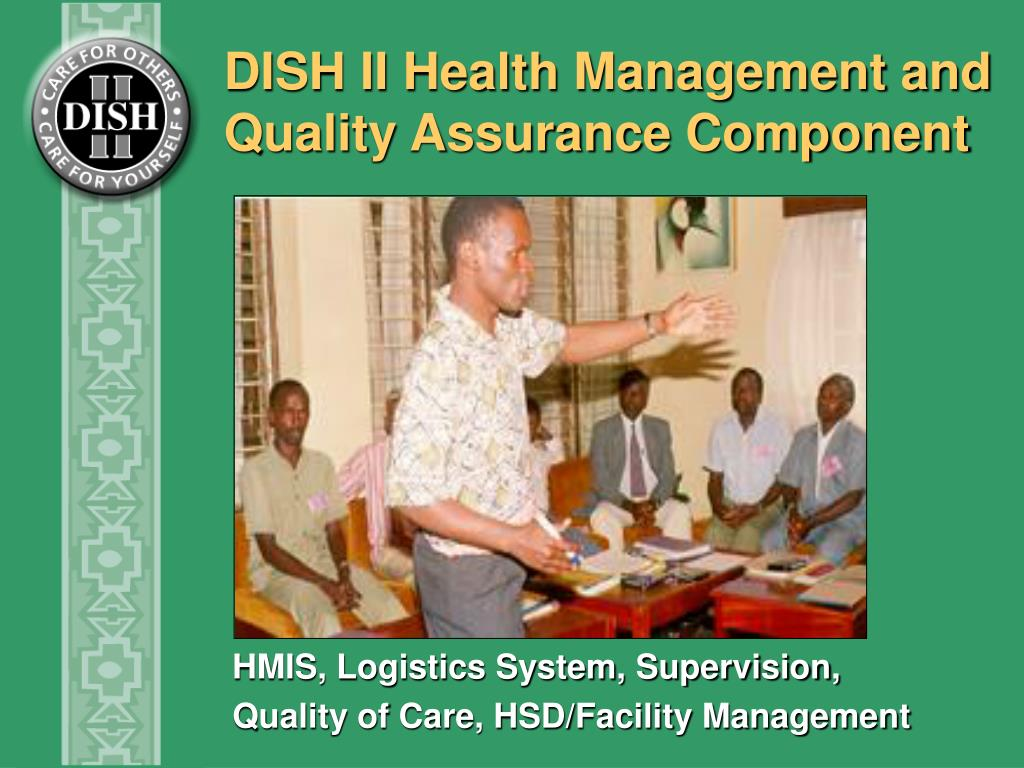 DISH II Health Management and Quality Assurance Component