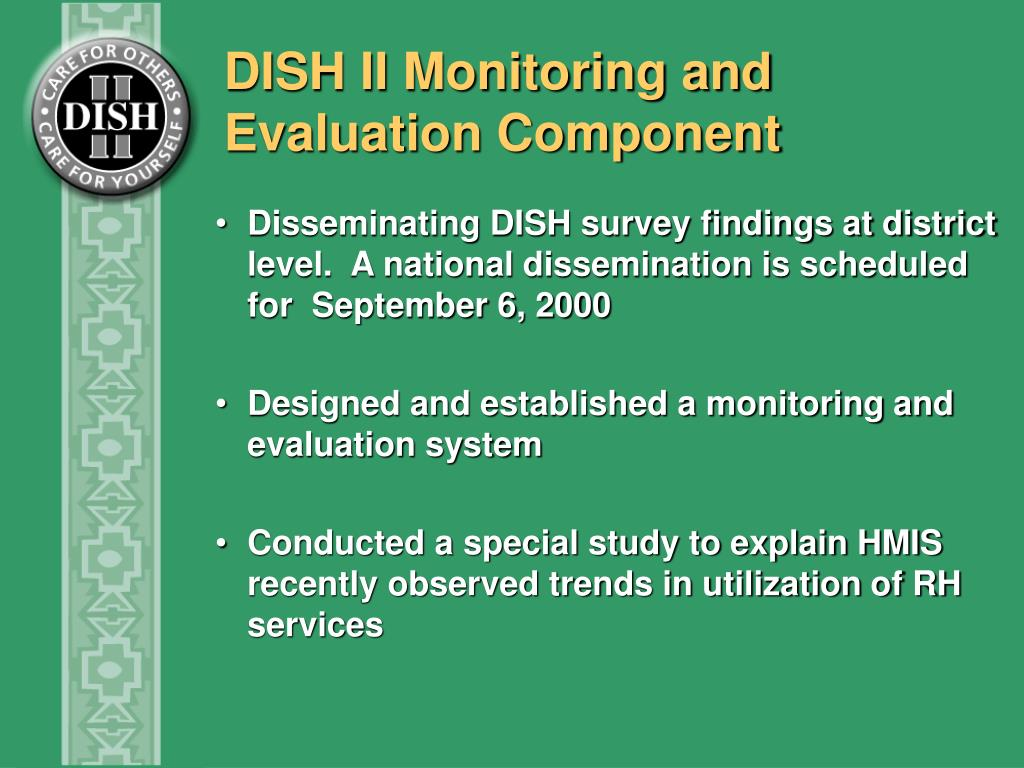 DISH II Monitoring and Evaluation Component