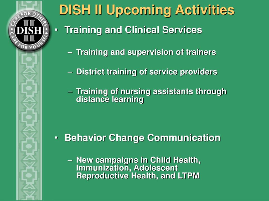 DISH II Upcoming Activities