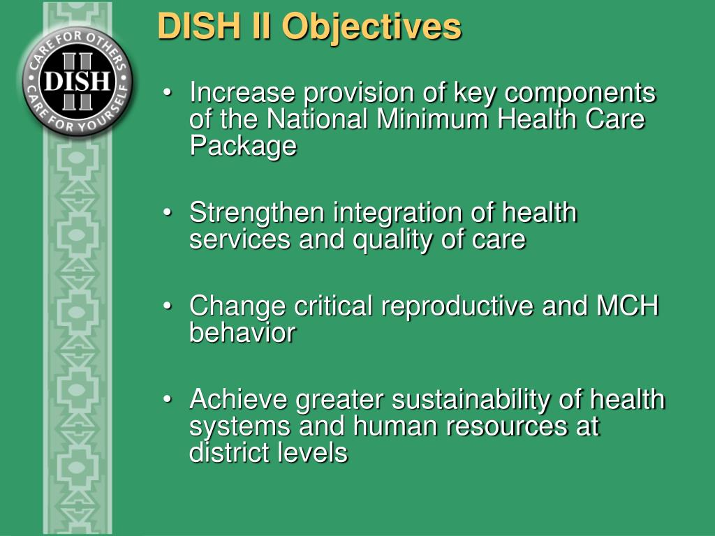 DISH II Objectives