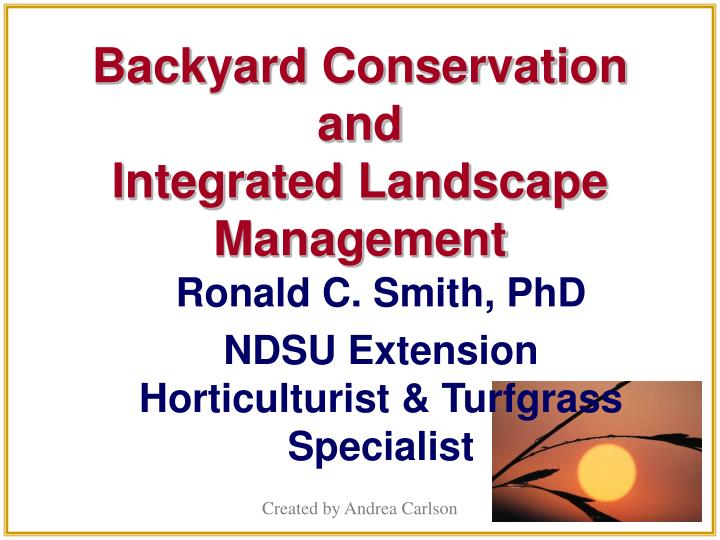 Backyard conservation and integrated landscape management