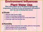 environment influences plant water use