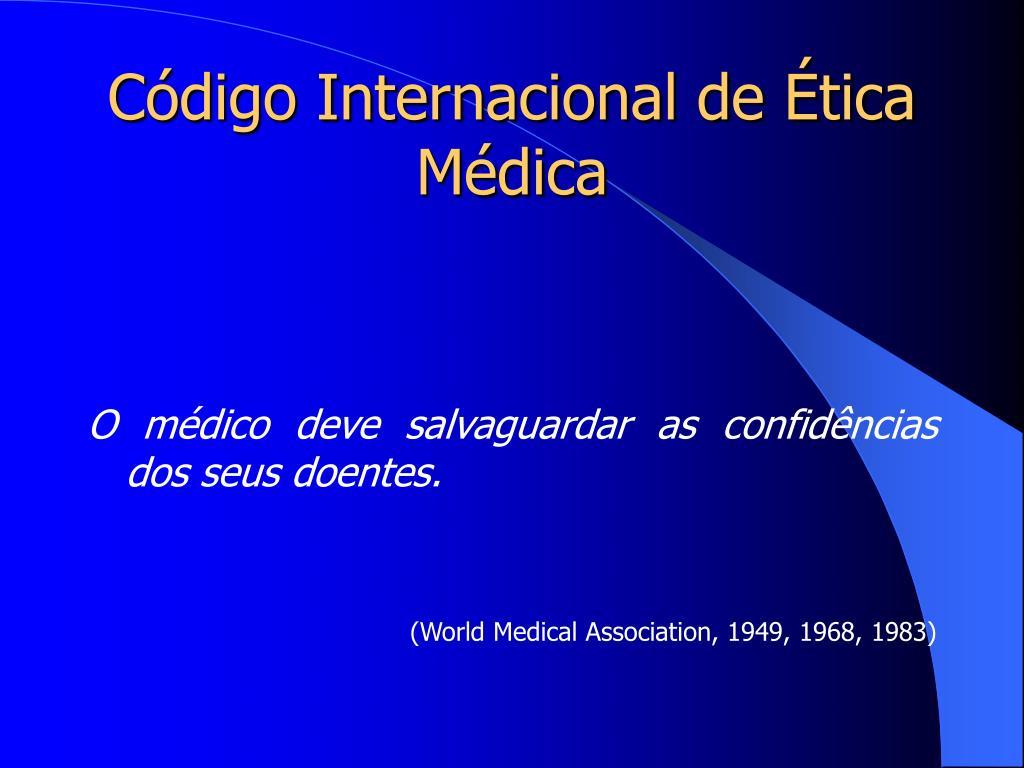 Código Internacional de Ética Médica