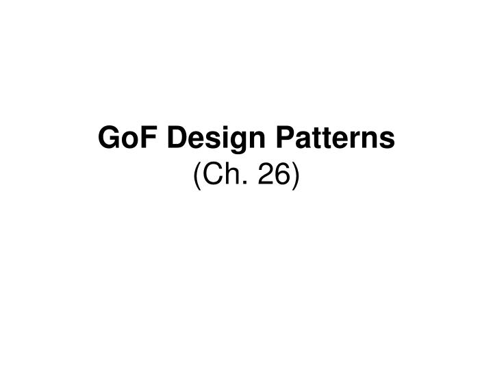 Gof design patterns ch 26