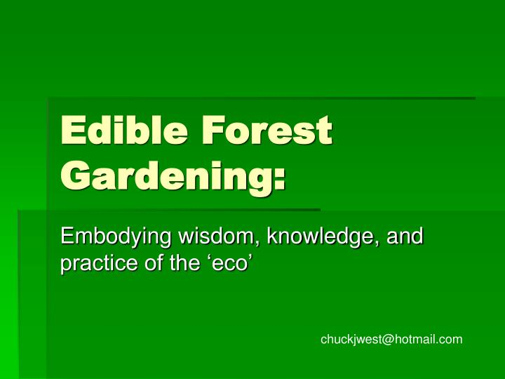 Edible forest gardening