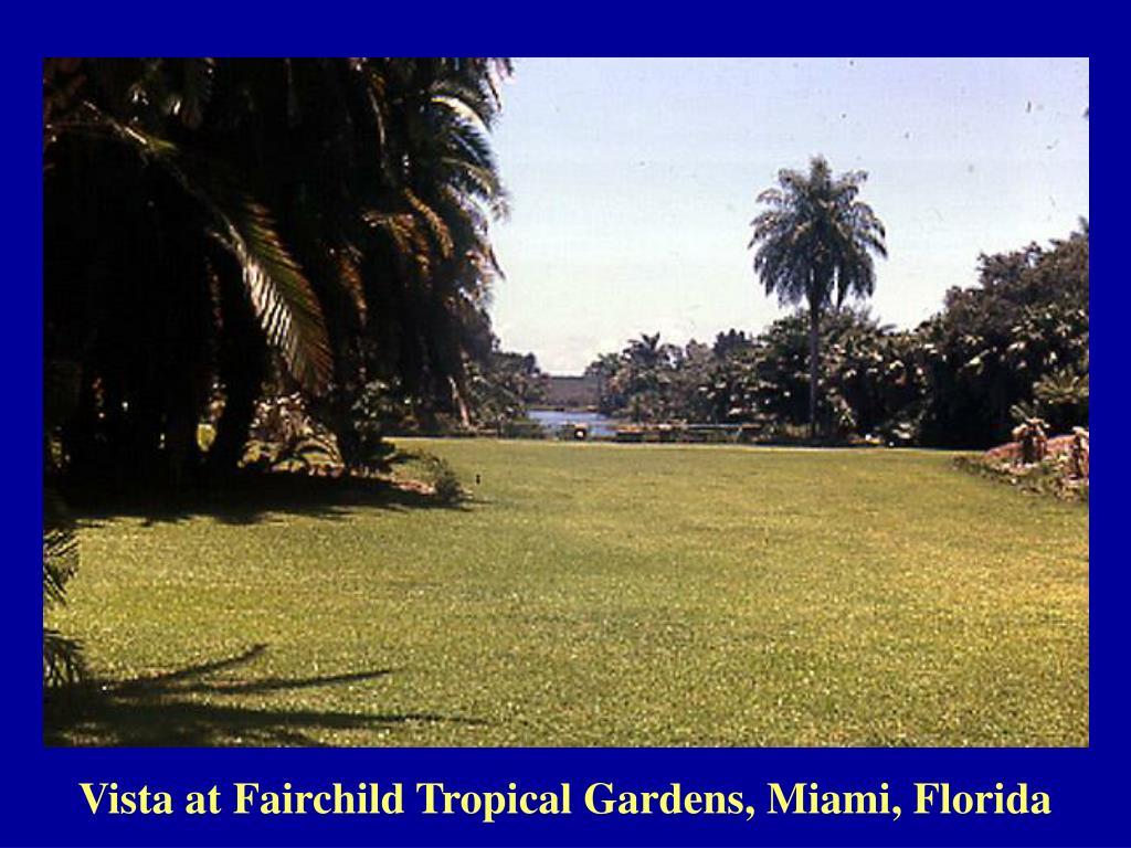 Vista at Fairchild Tropical Gardens, Miami, Florida