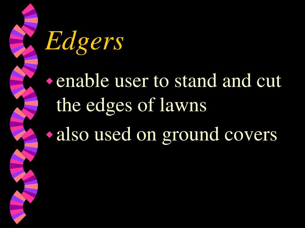 Edgers