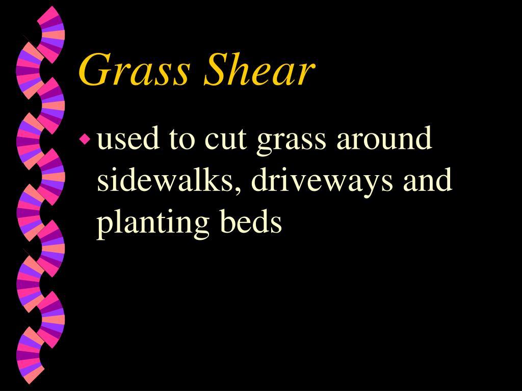 Grass Shear