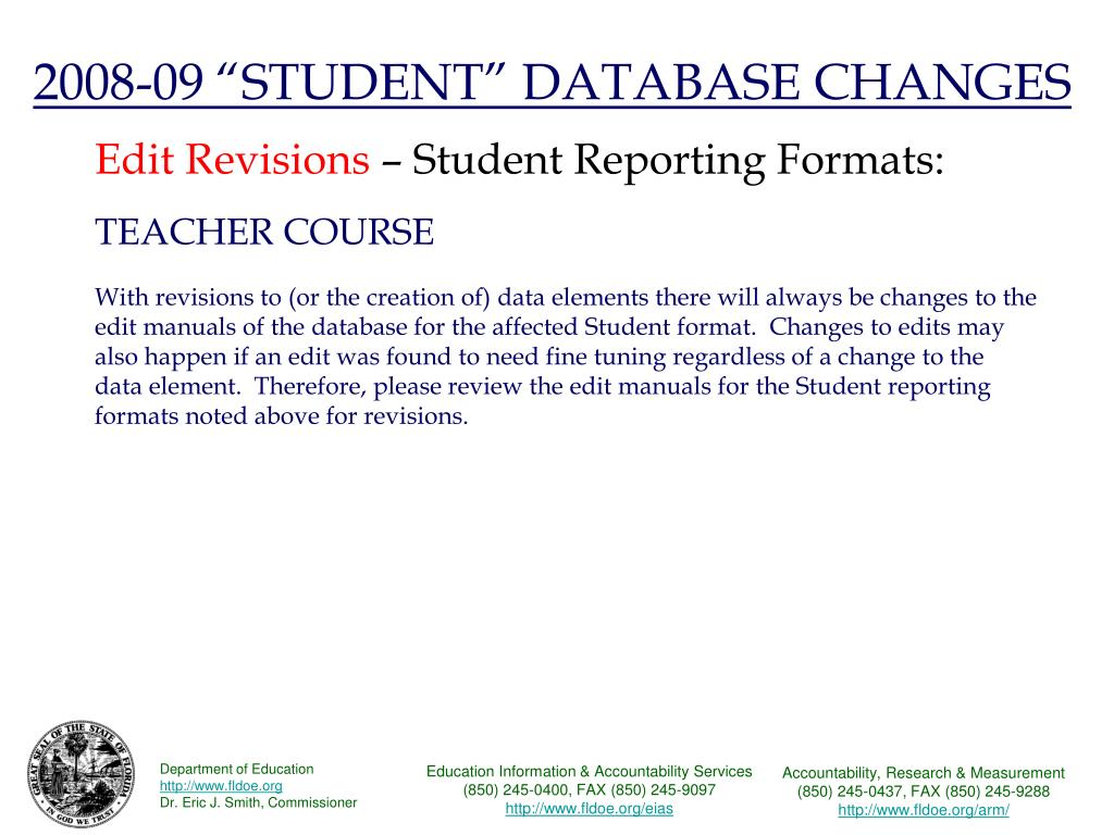 "2008-09 ""STUDENT"" DATABASE CHANGES"