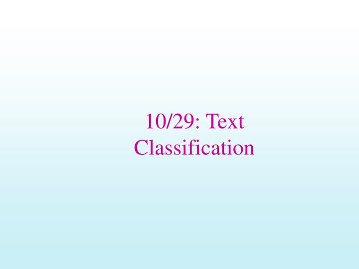 10 29 text classification l.jpg