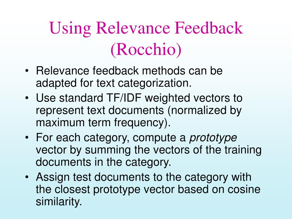 Using Relevance Feedback (Rocchio)