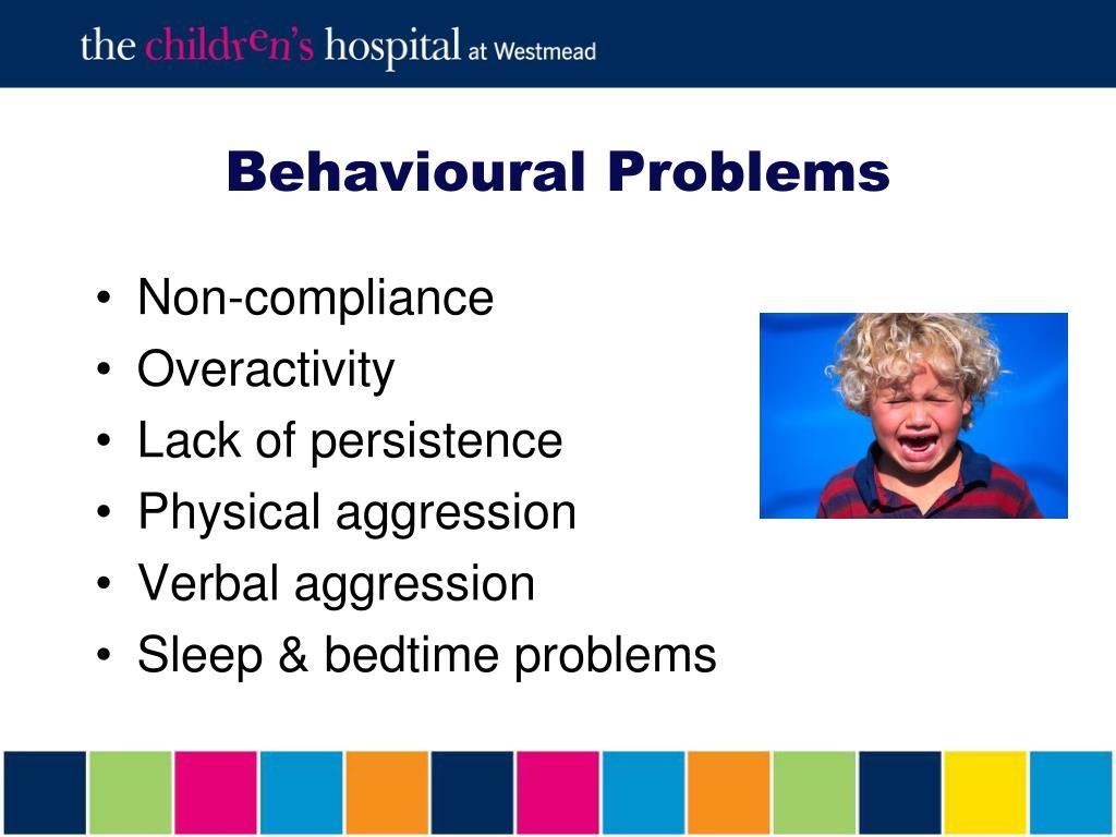 Behavioural Problems