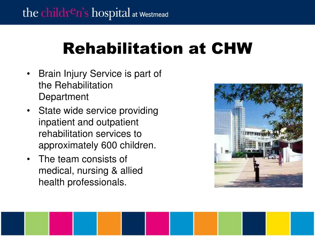 Rehabilitation at CHW