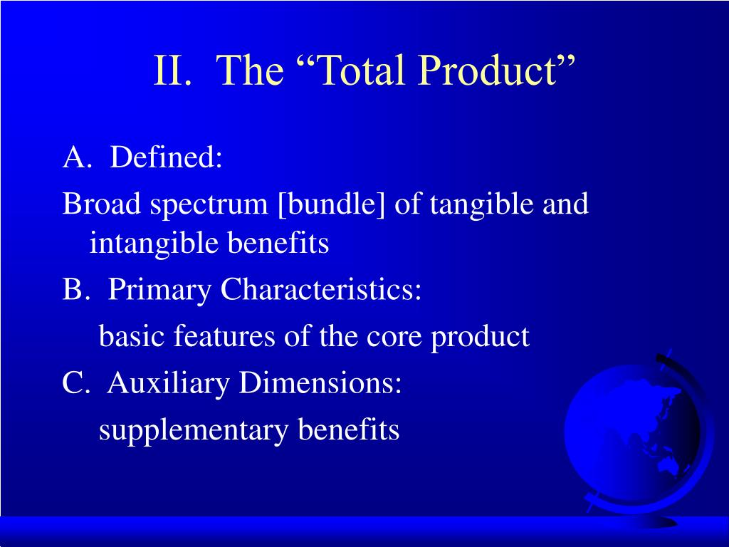"II.  The ""Total Product"""