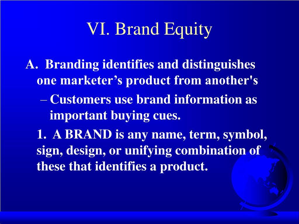 VI. Brand Equity