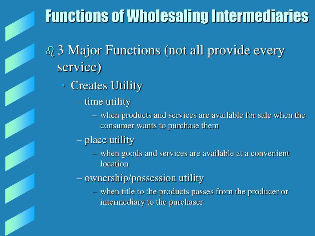 Functions of Wholesaling Intermediaries