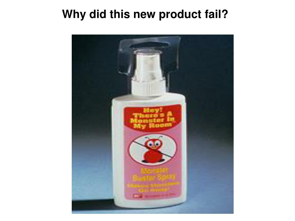 Why did this new product fail?
