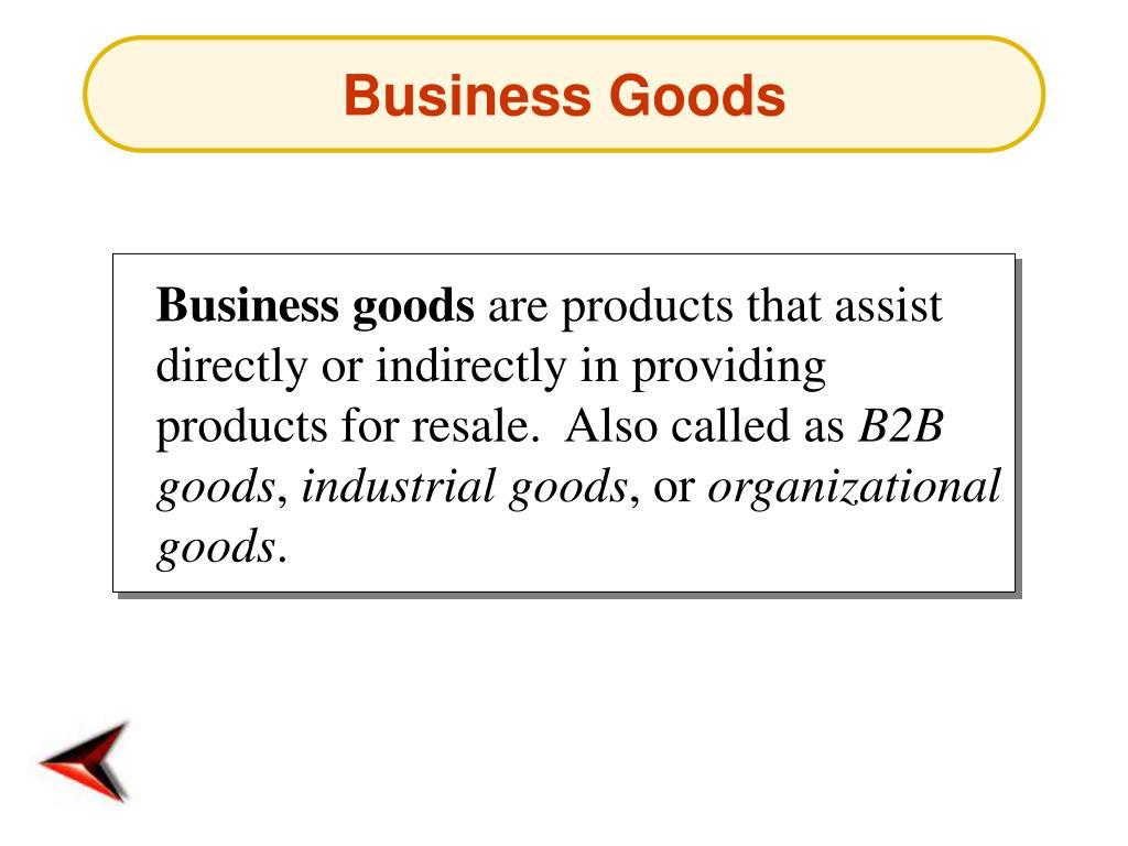 Business Goods
