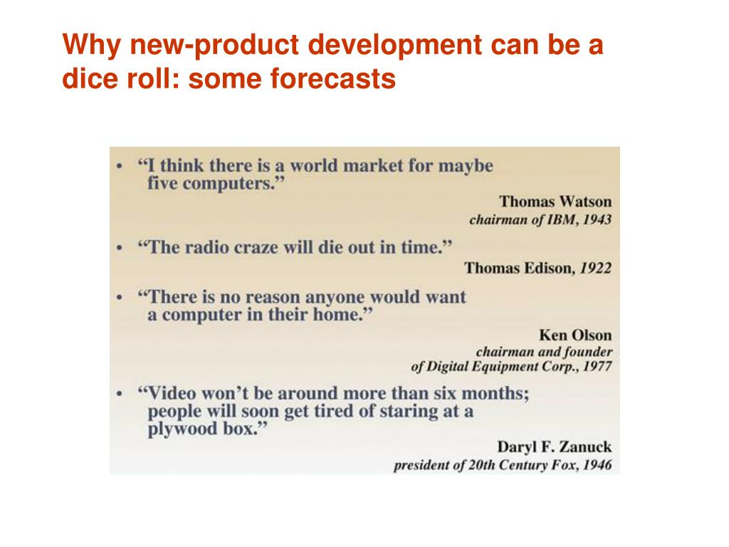 Why new-product development can be a dice roll: some forecasts