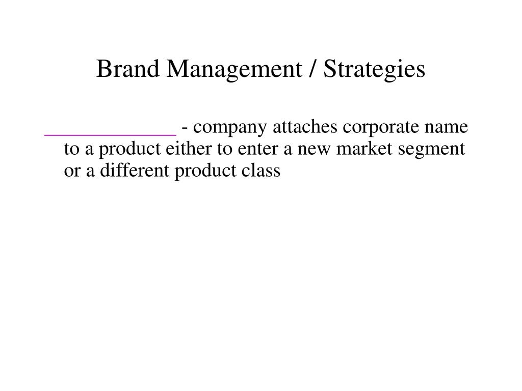 Brand Management / Strategies