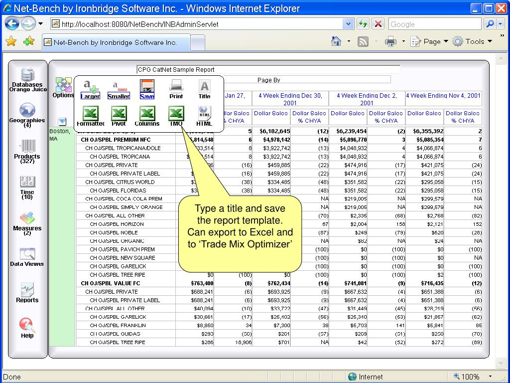 Type a title and save the report template. Can export to Excel and to 'Trade Mix Optimizer'