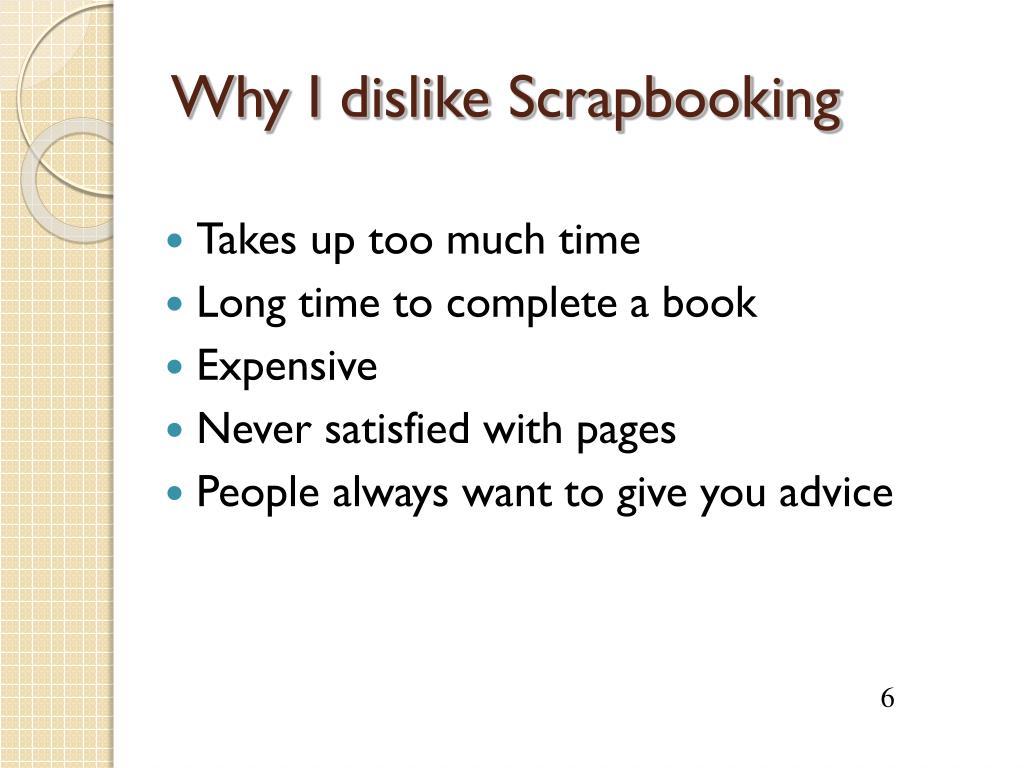 Why I dislike Scrapbooking