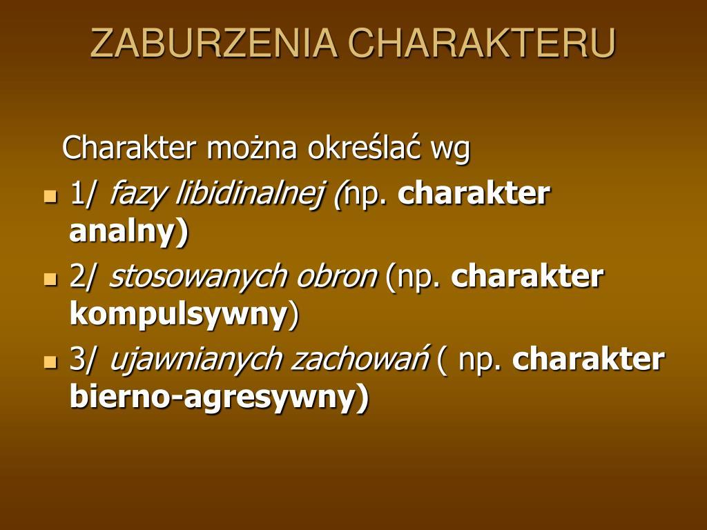 ZABURZENIA CHARAKTERU