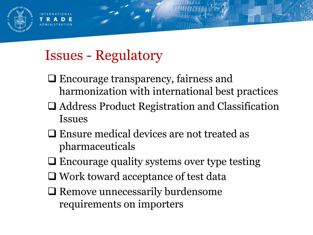 Issues - Regulatory