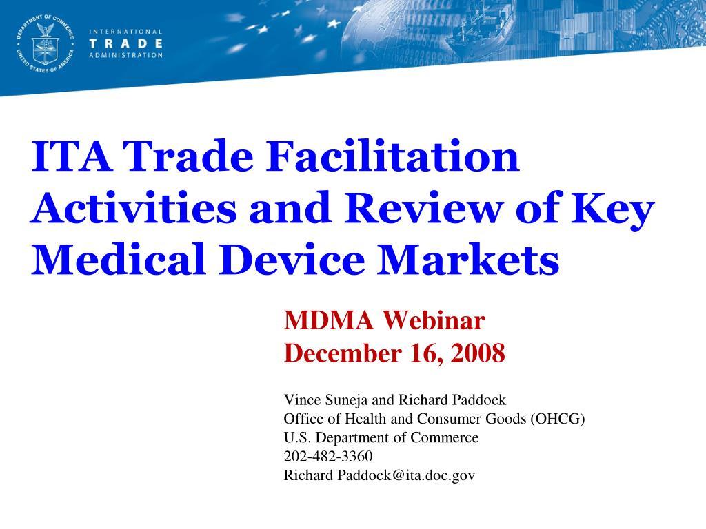 ita trade facilitation activities and review of key medical device markets