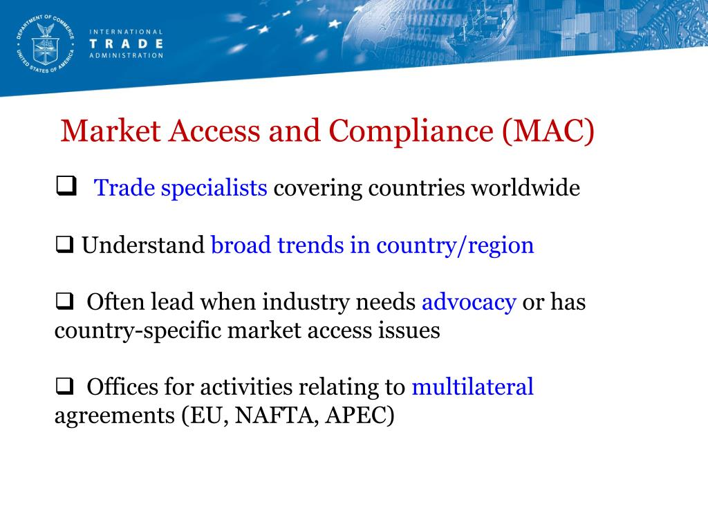 Market Access and Compliance (MAC)