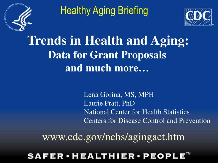 Healthy Aging Briefing