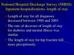 national hospital discharge survey nhds inpatient hospitalizations length of stay